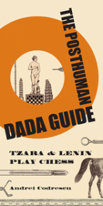 Posthuman Dada Guide